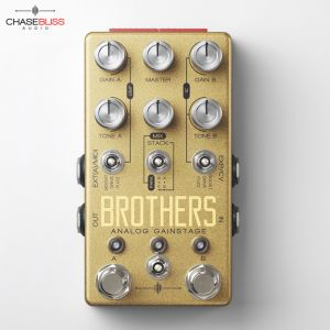 Chase Bliss Brothers