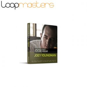 Loopmasters Joey Youngman Jacked - Out Future House