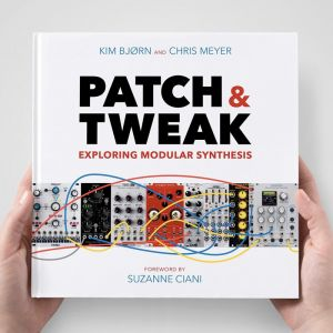PATCH & TWEAK - Exploring Modular Synthesis