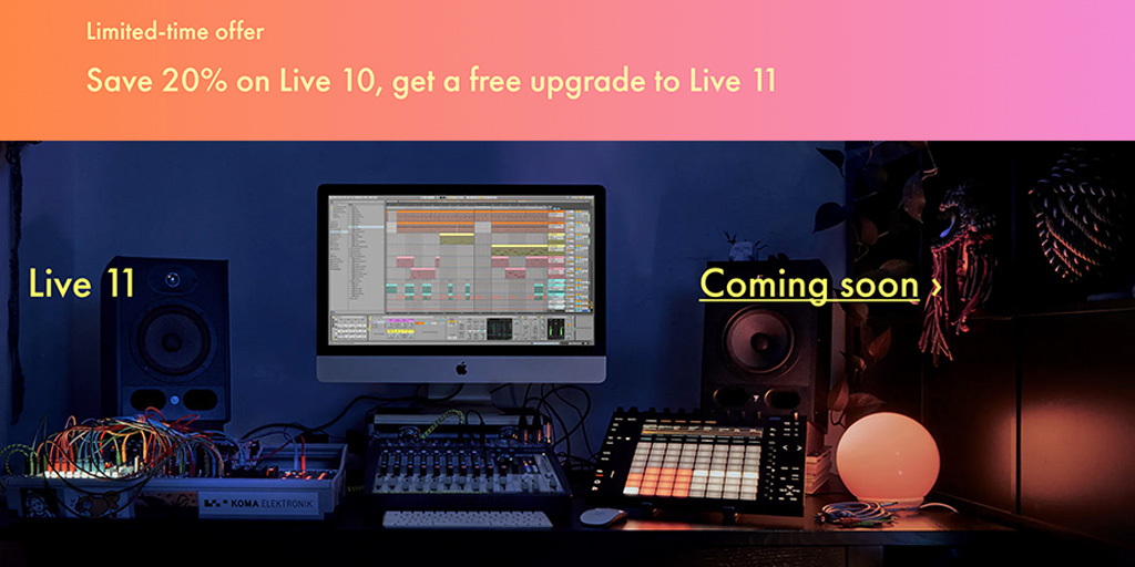 Ableton Live 11 is coming