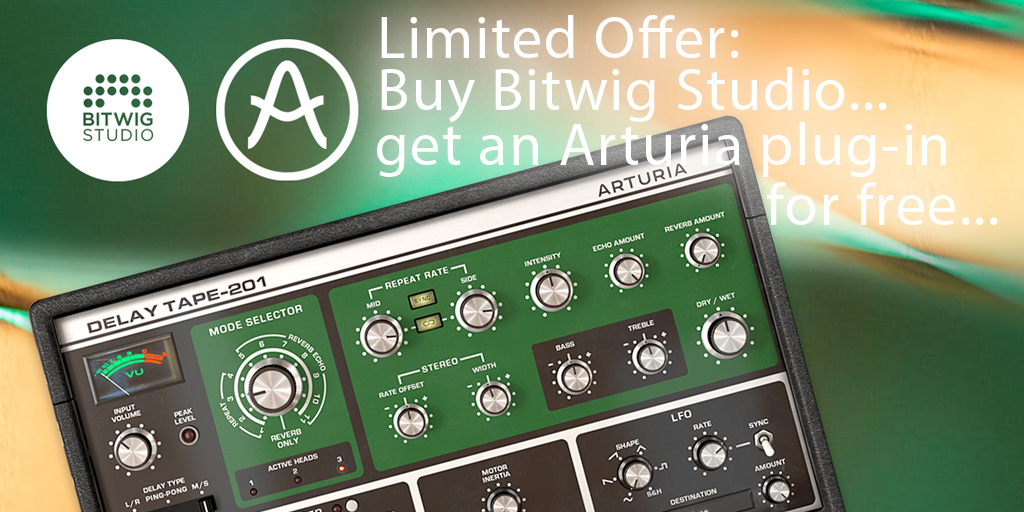 Buy Bitwig Studio or renew your Upgrade Plan and get an Arturia plug-in for free...